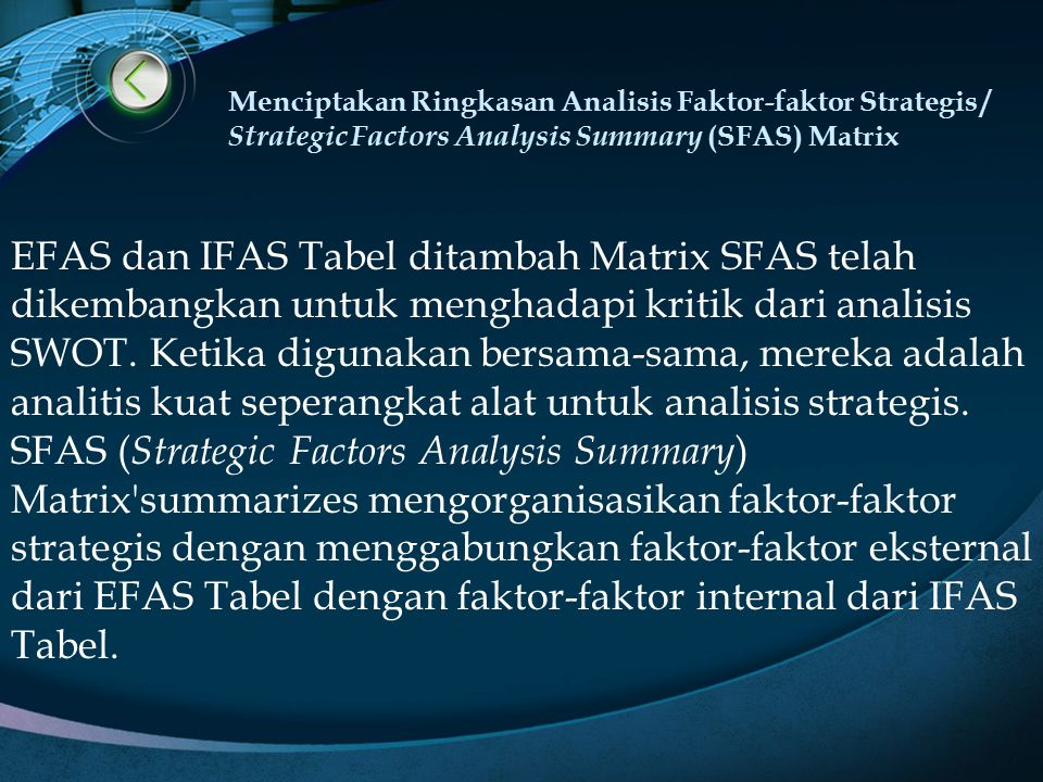 Menciptakan Ringkasan Analisis Faktor-faktor Strategis / Strategic Factors Analysis Summary (SFAS) Matrix