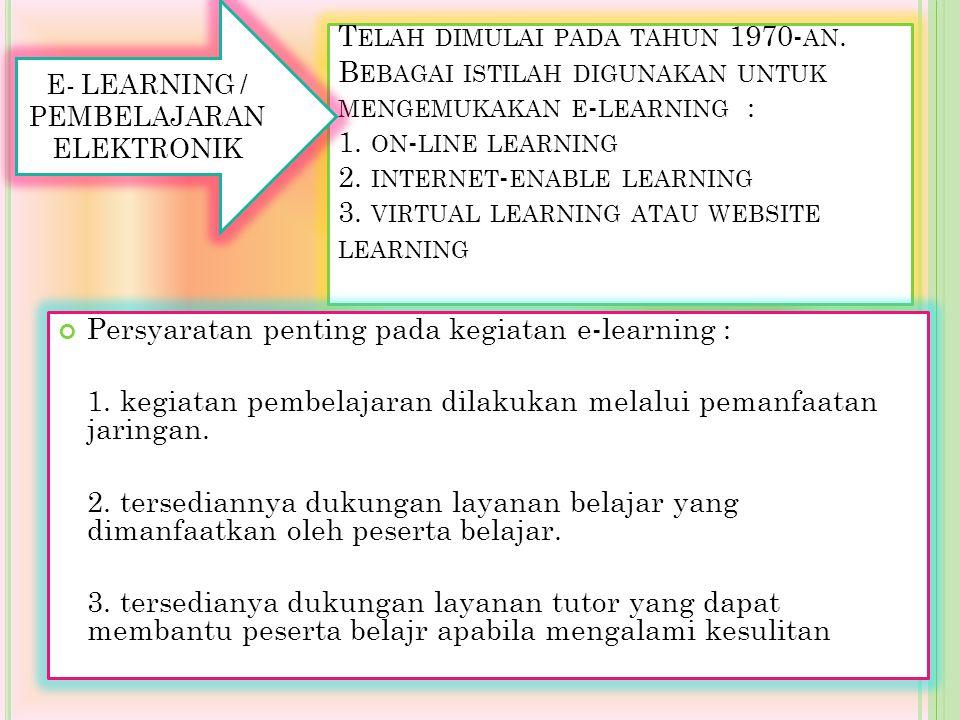 E- LEARNING / PEMBELAJARAN ELEKTRONIK