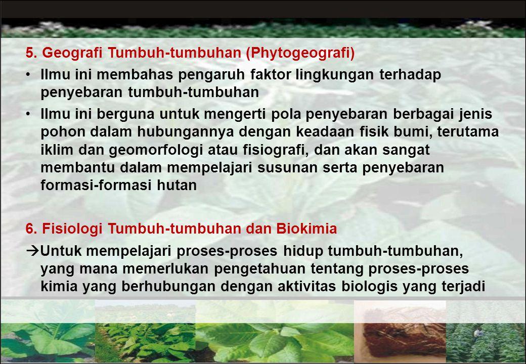 5. Geografi Tumbuh-tumbuhan (Phytogeografi)