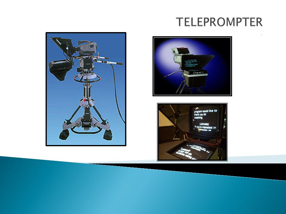 TELEPROMPTER .