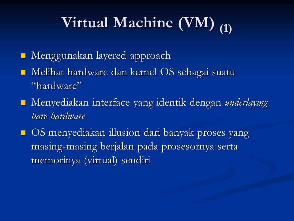Virtual Machine (VM) (1)