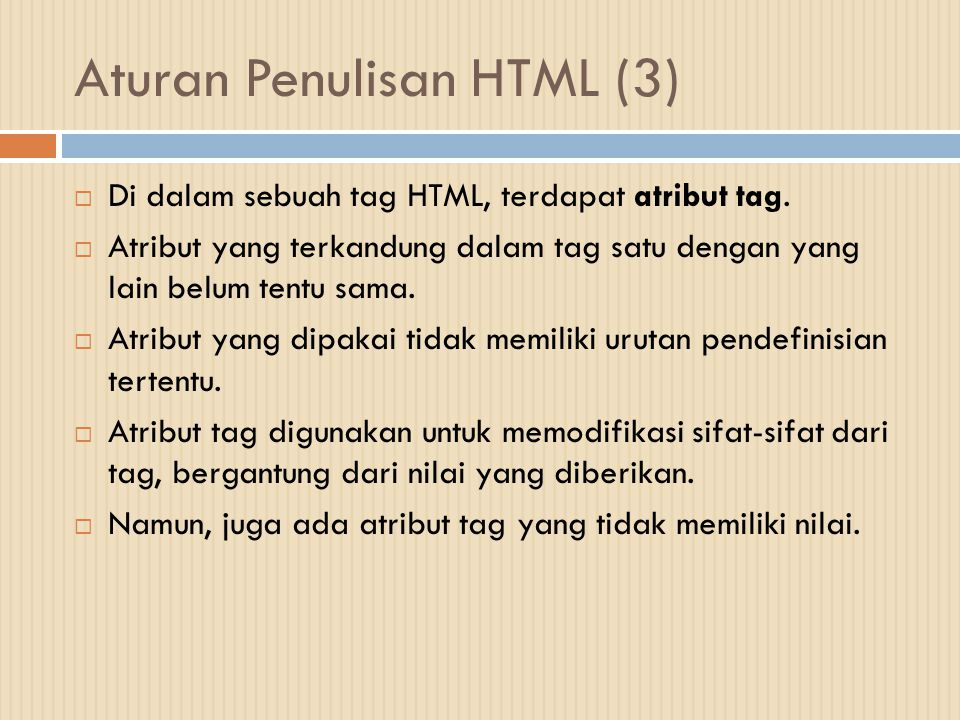 Aturan Penulisan HTML (3)