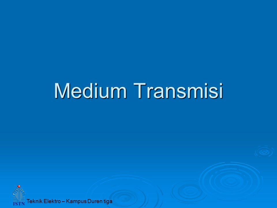 Medium Transmisi