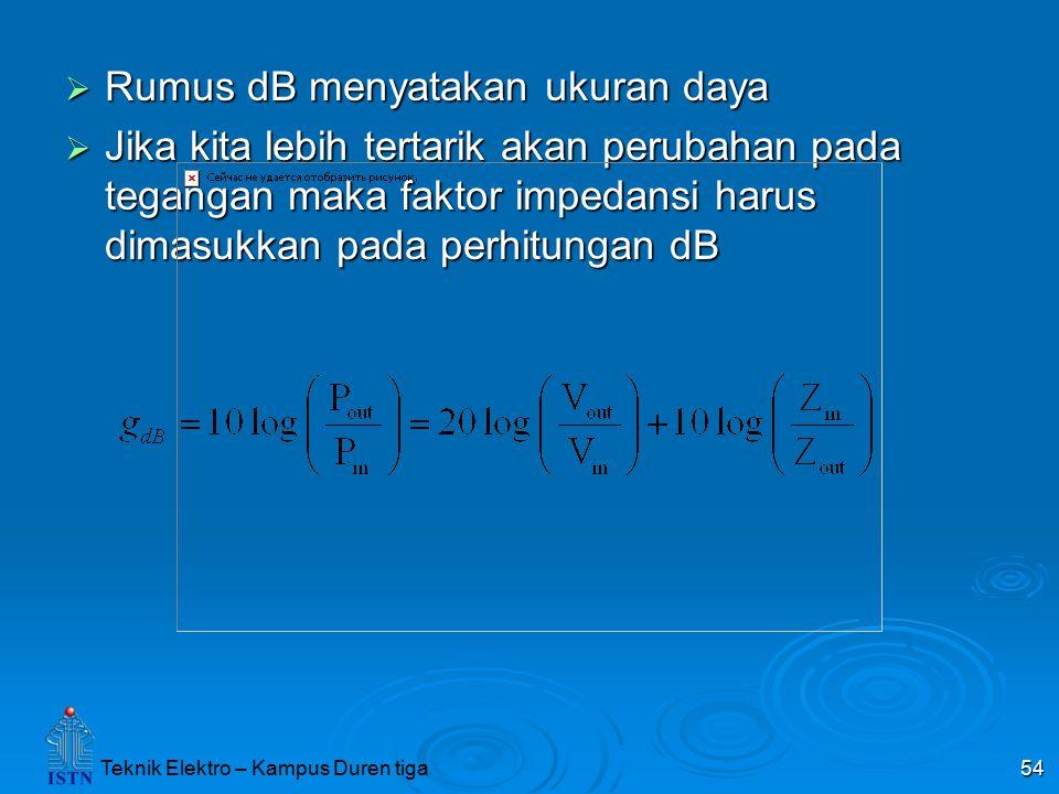 Rumus dB menyatakan ukuran daya