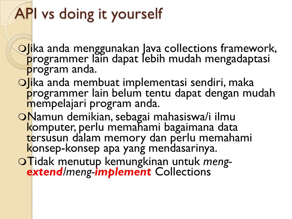 API vs doing it yourself