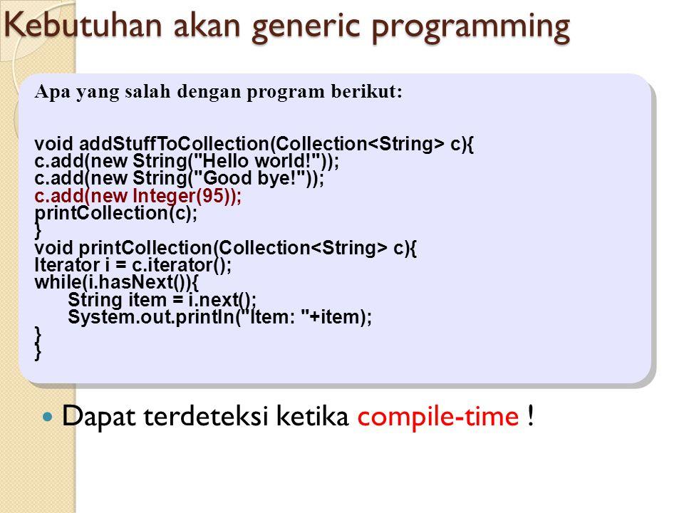 Kebutuhan akan generic programming