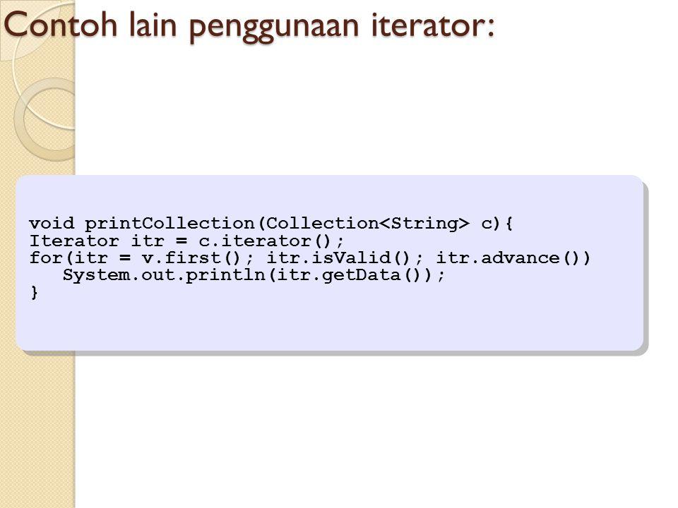Contoh lain penggunaan iterator: