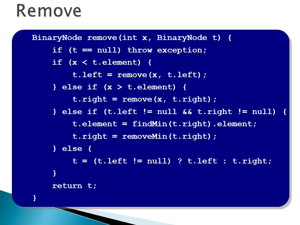 Remove BinaryNode remove(int x, BinaryNode t) {