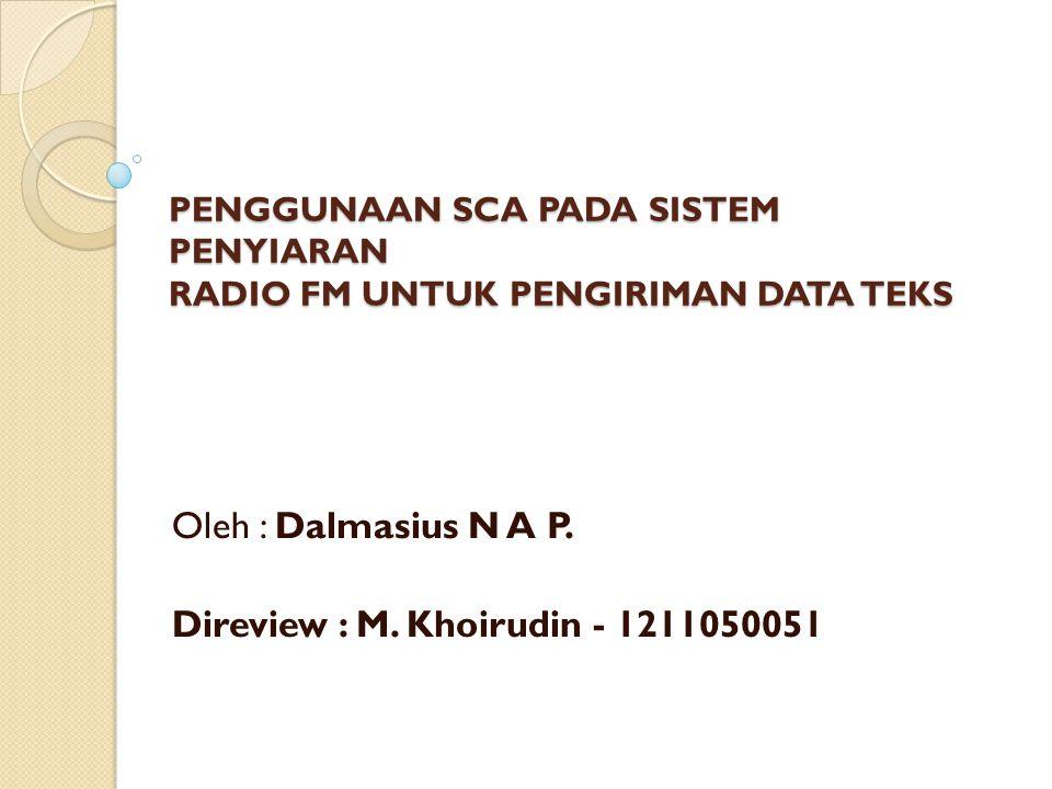 Oleh : Dalmasius N A P. Direview : M. Khoirudin - 1211050051