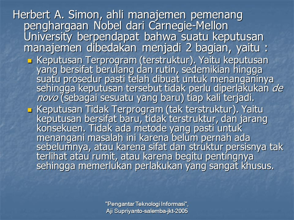Pengantar Teknologi Informasi , Aji Supriyanto-salemba-jkt-2005