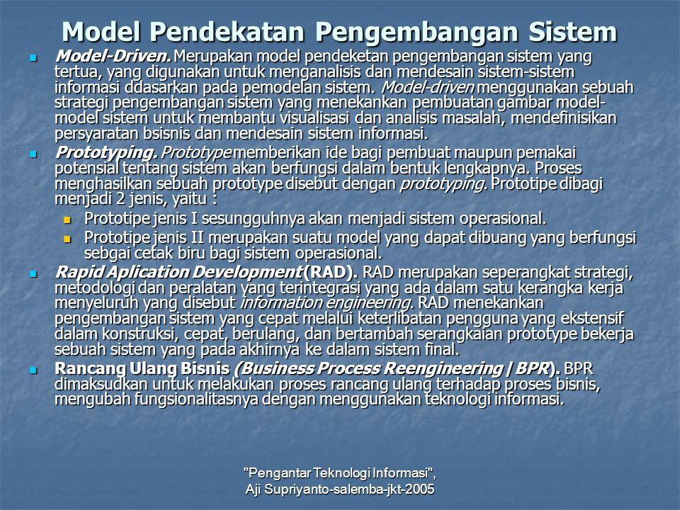 Model Pendekatan Pengembangan Sistem
