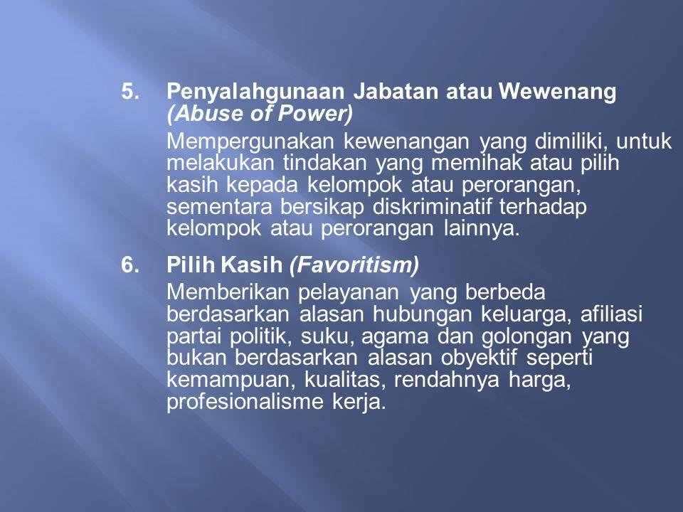 5. Penyalahgunaan Jabatan atau Wewenang (Abuse of Power)