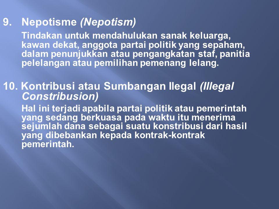 10. Kontribusi atau Sumbangan Ilegal (Illegal Constribusion)