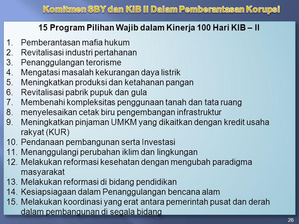 Komitmen SBY dan KIB II Dalam Pemberantasan Korupsi