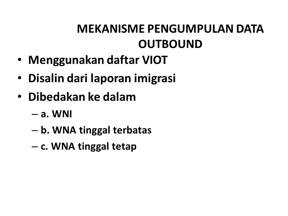 MEKANISME PENGUMPULAN DATA OUTBOUND