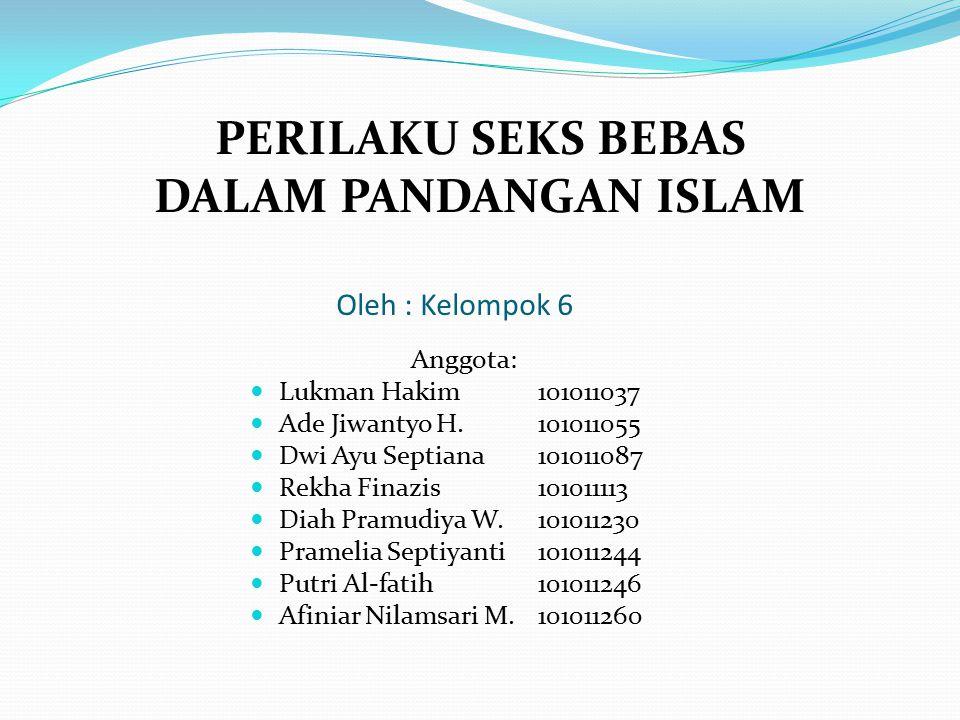 PERILAKU SEKS BEBAS DALAM PANDANGAN ISLAM