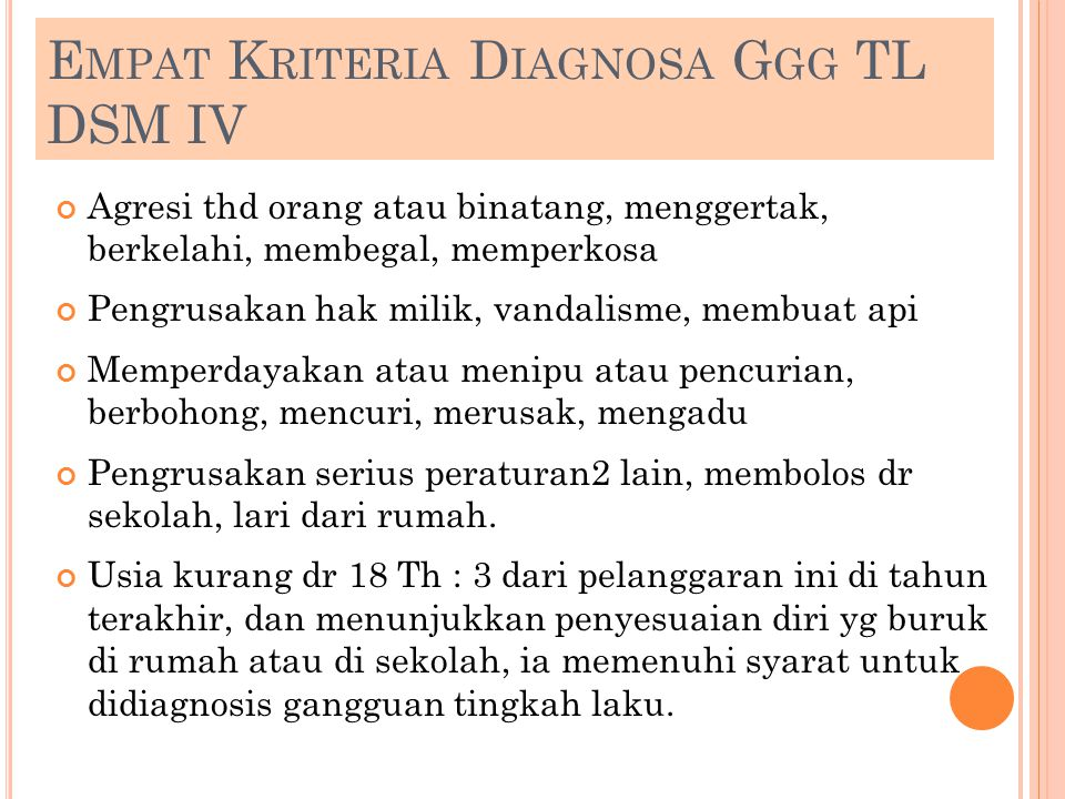 Empat Kriteria Diagnosa Ggg TL DSM IV