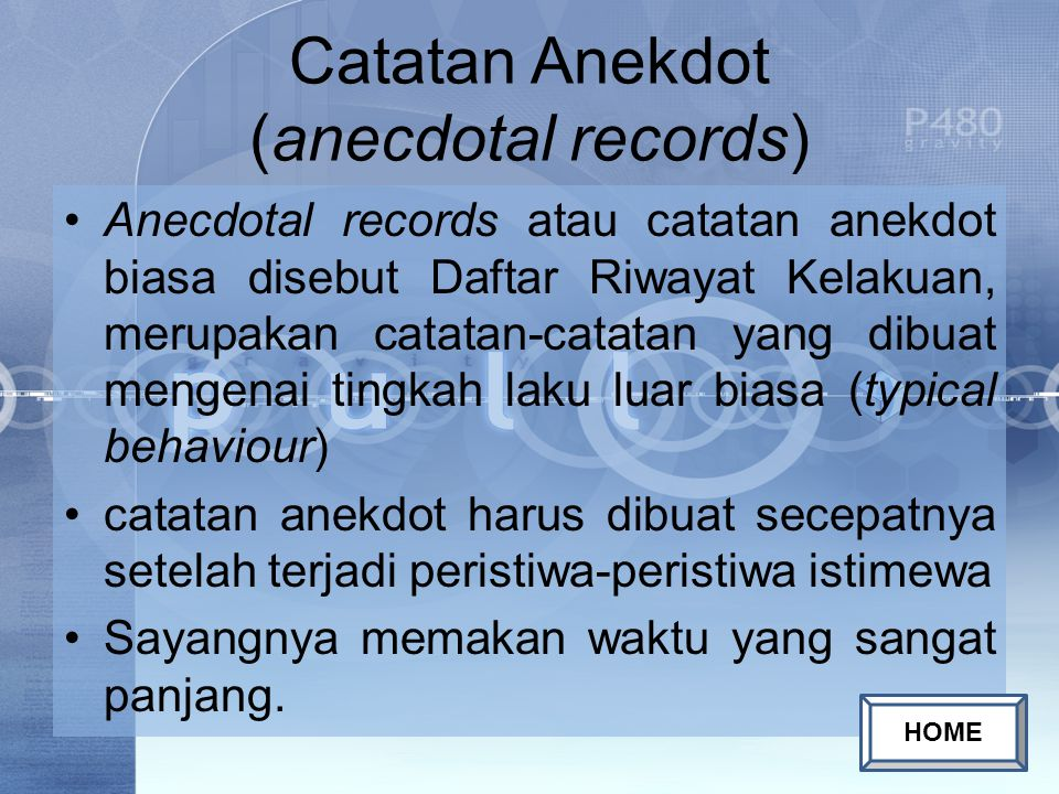 Catatan Anekdot (anecdotal records)