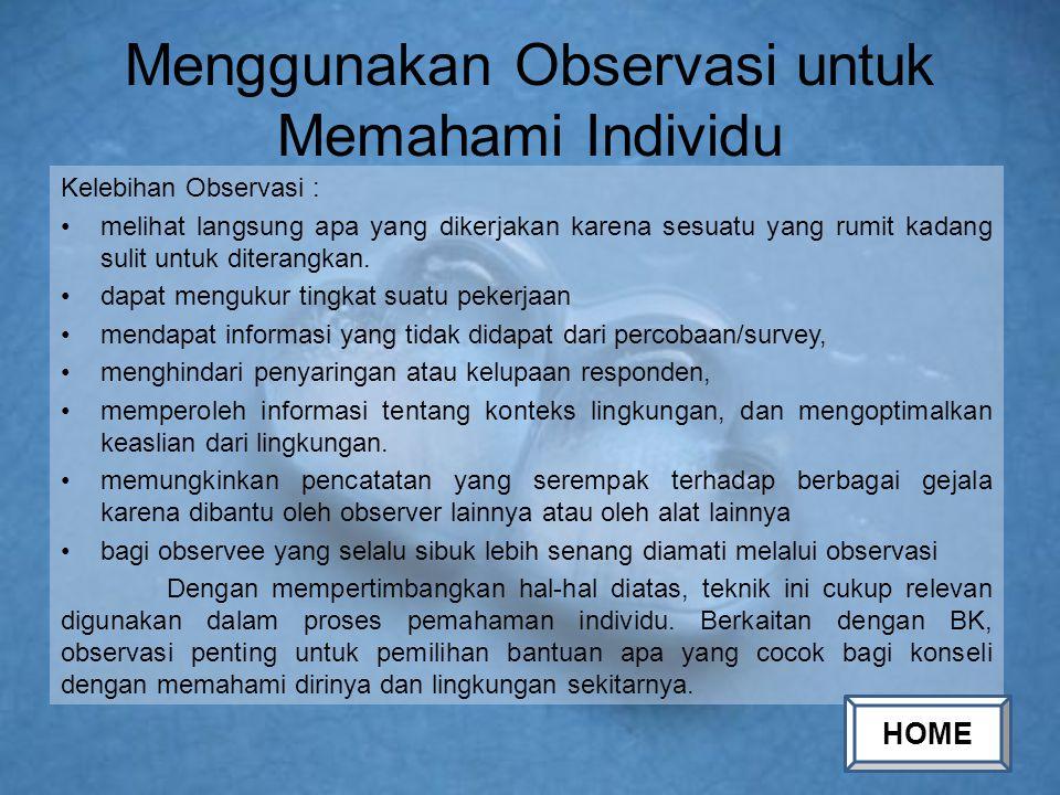 Menggunakan Observasi untuk Memahami Individu