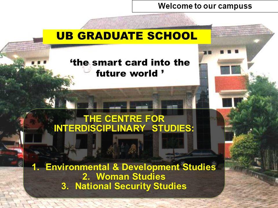 UB GRADUATE SCHOOL 'the smart card into the future world '