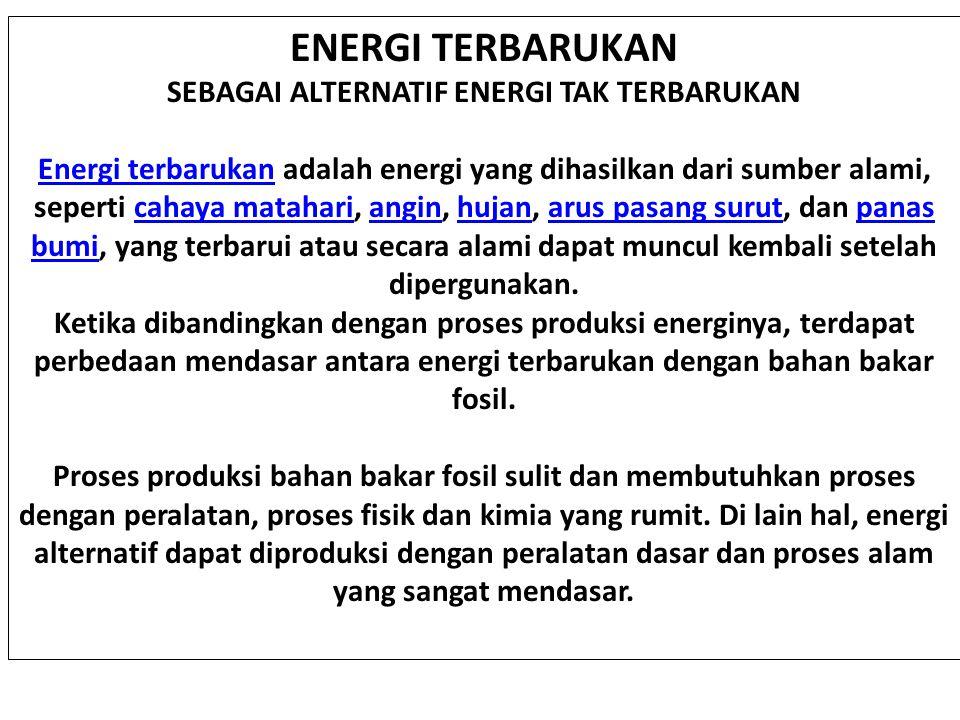 SEBAGAI ALTERNATIF ENERGI TAK TERBARUKAN