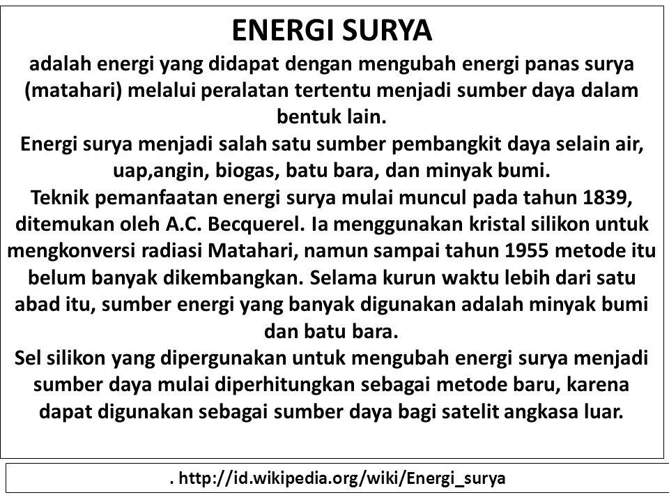 . http://id.wikipedia.org/wiki/Energi_surya