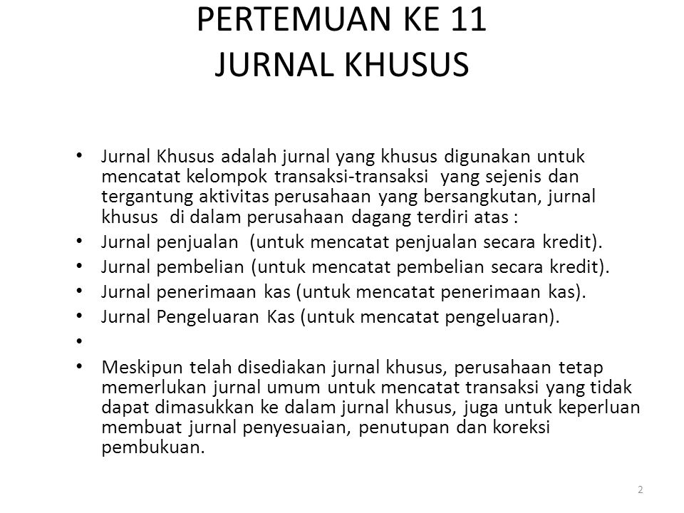 PERTEMUAN KE 11 JURNAL KHUSUS