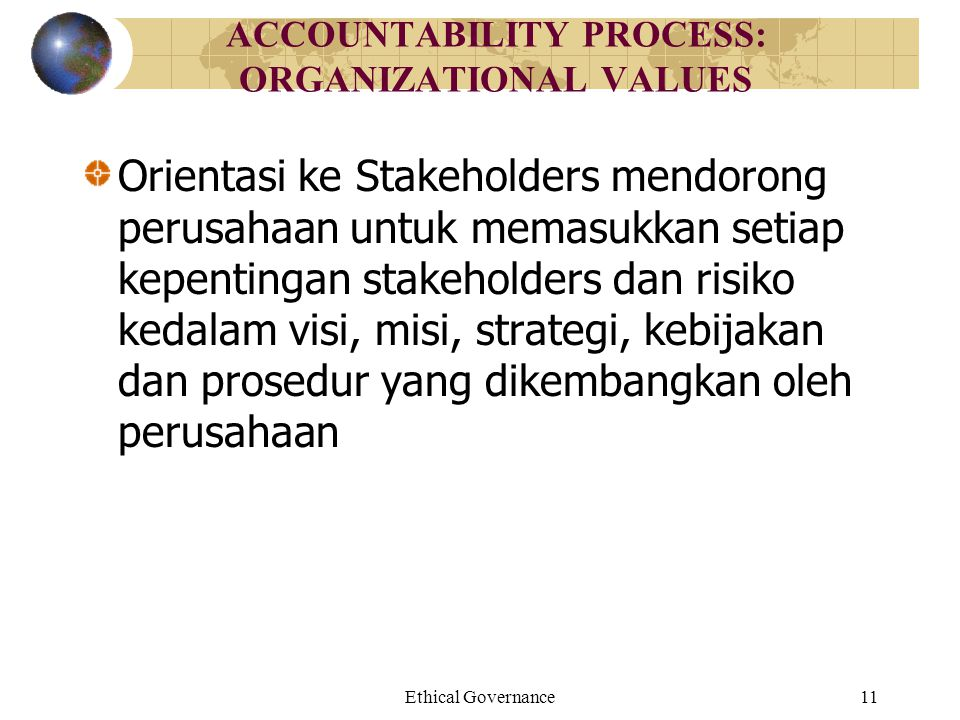 ACCOUNTABILITY PROCESS: ORGANIZATIONAL VALUES