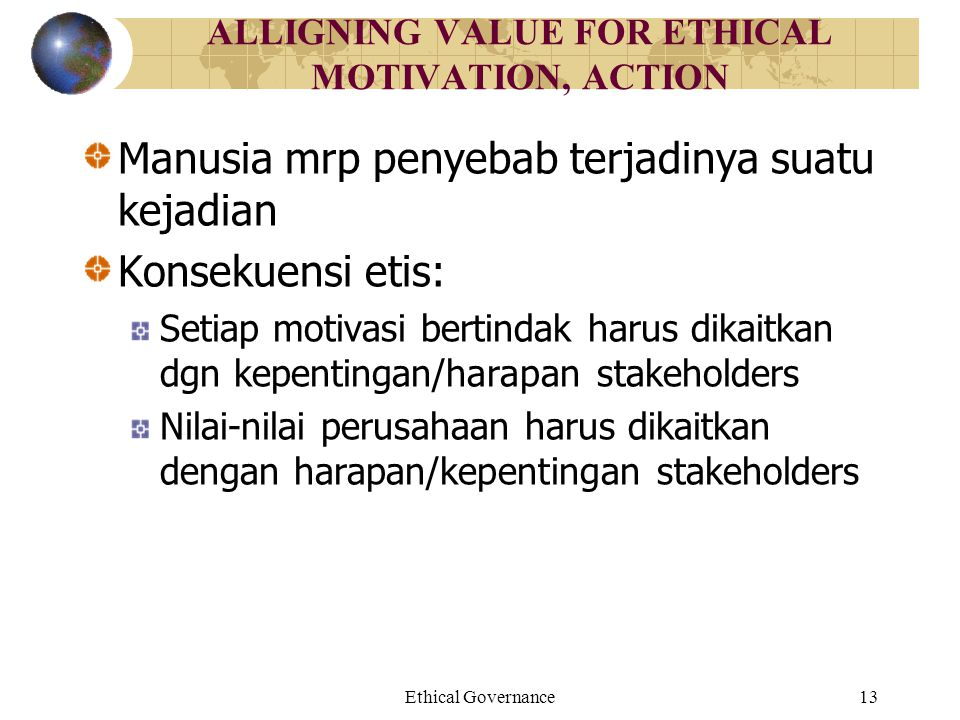 ALLIGNING VALUE FOR ETHICAL MOTIVATION, ACTION