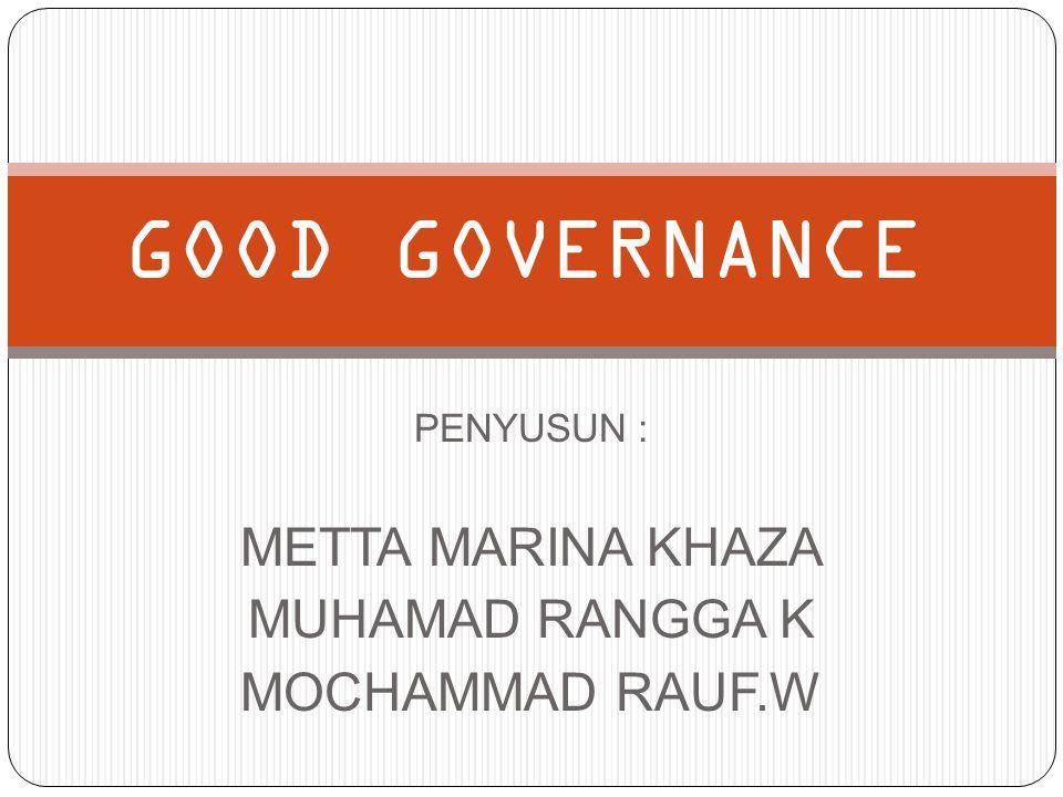 PENYUSUN : METTA MARINA KHAZA MUHAMAD RANGGA K MOCHAMMAD RAUF.W