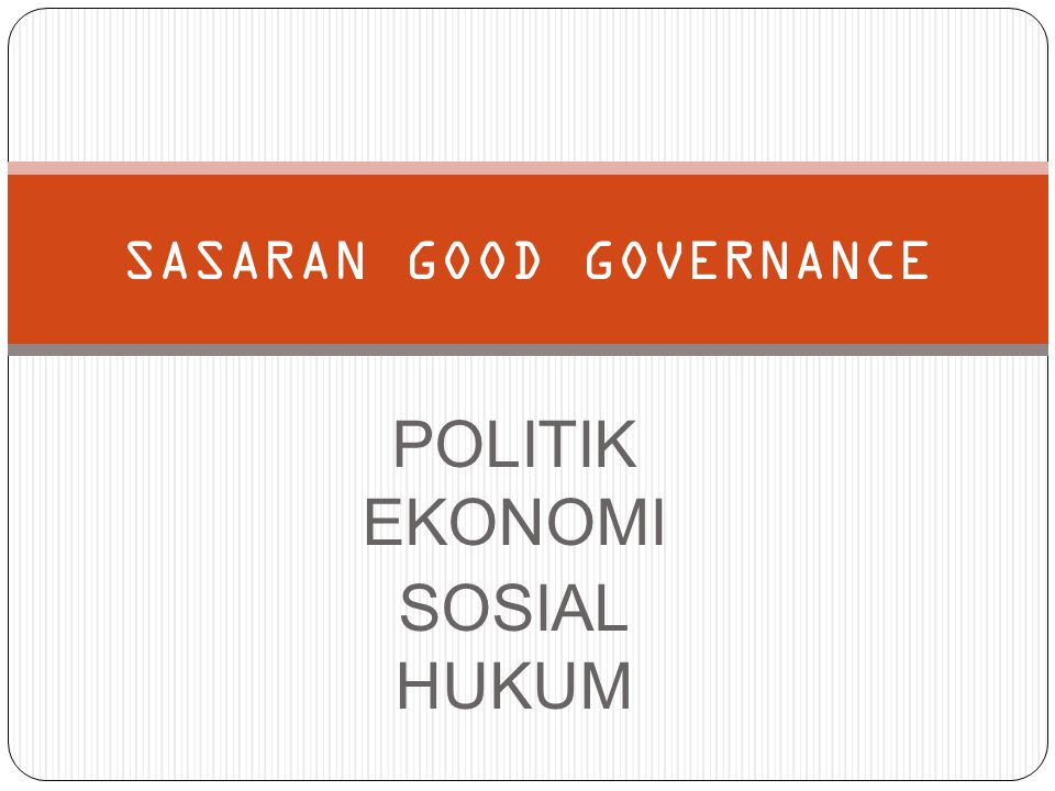 SASARAN GOOD GOVERNANCE