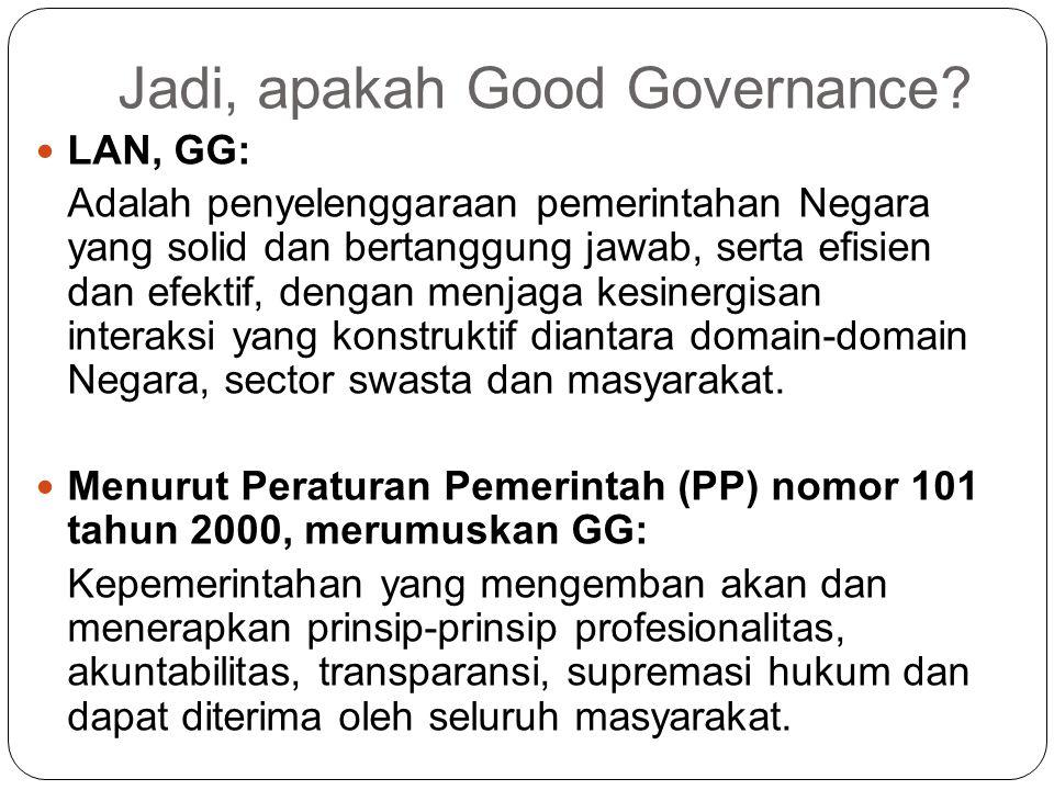 Jadi, apakah Good Governance