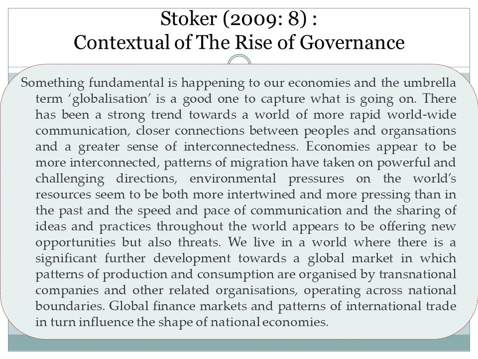 Stoker (2009: 8) : Contextual of The Rise of Governance
