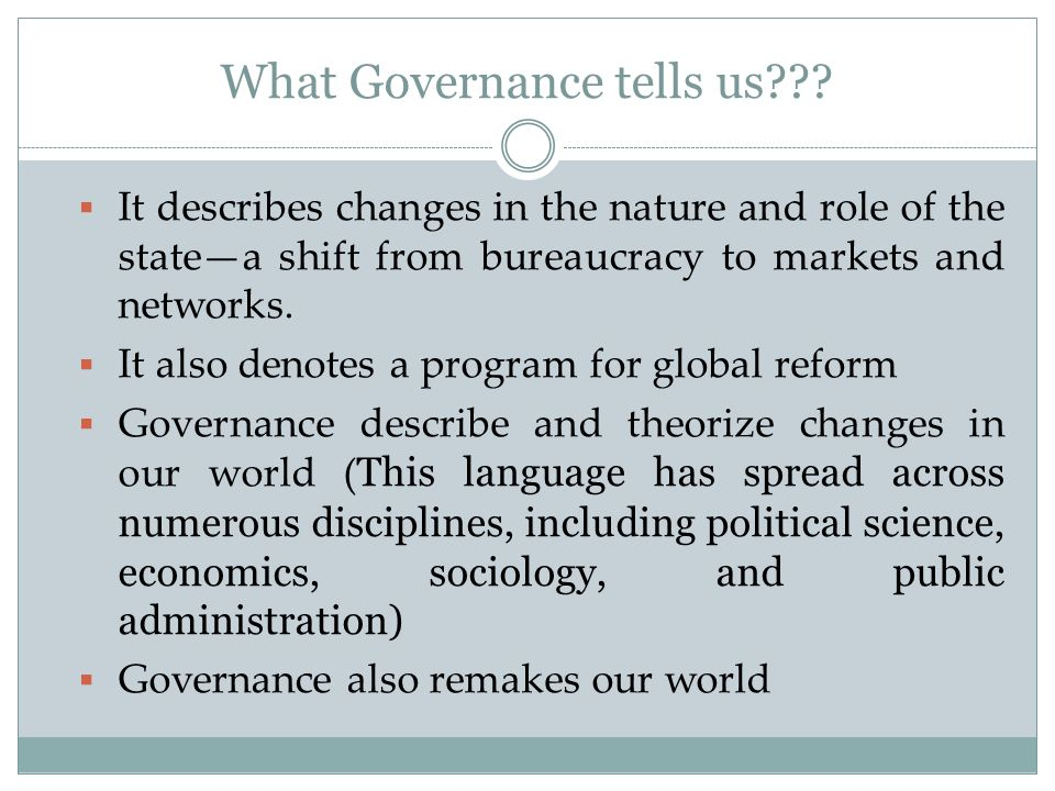 What Governance tells us