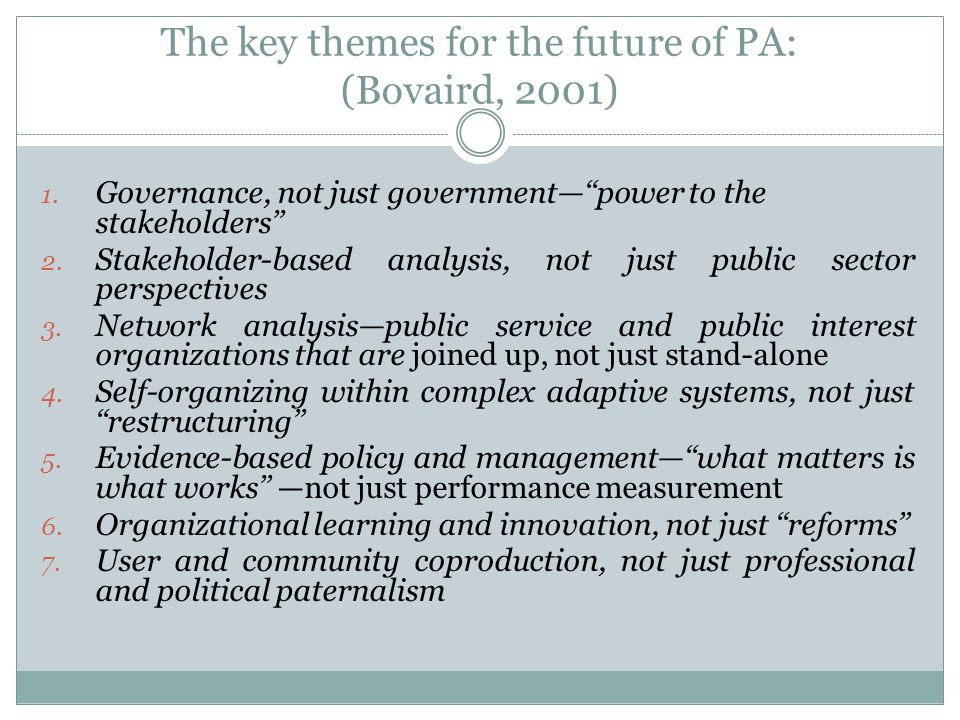 The key themes for the future of PA: (Bovaird, 2001)