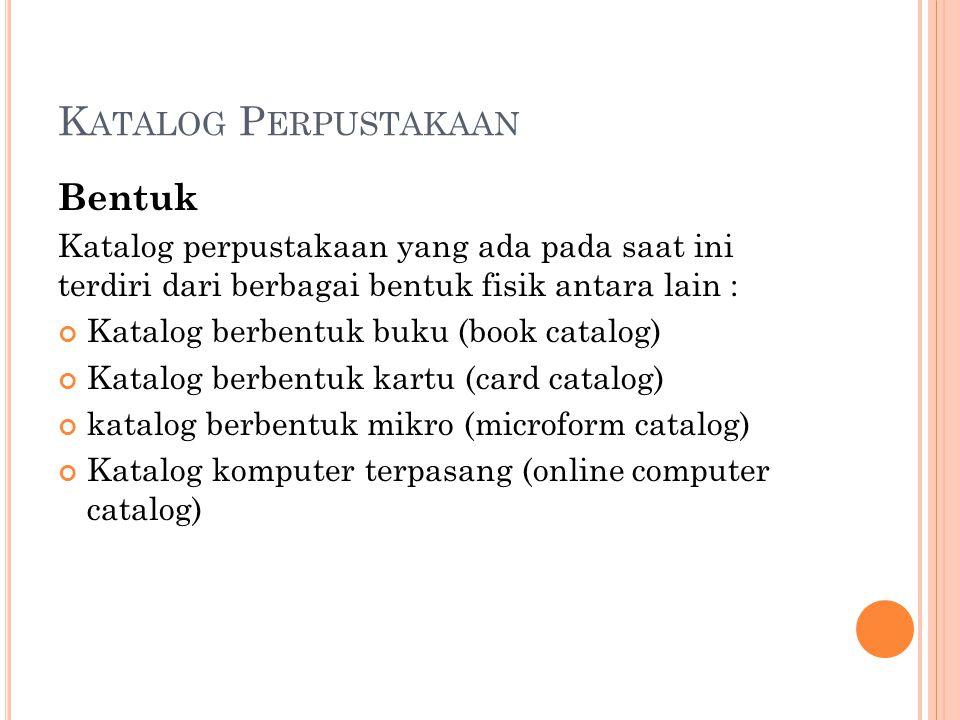 Katalog Perpustakaan Bentuk