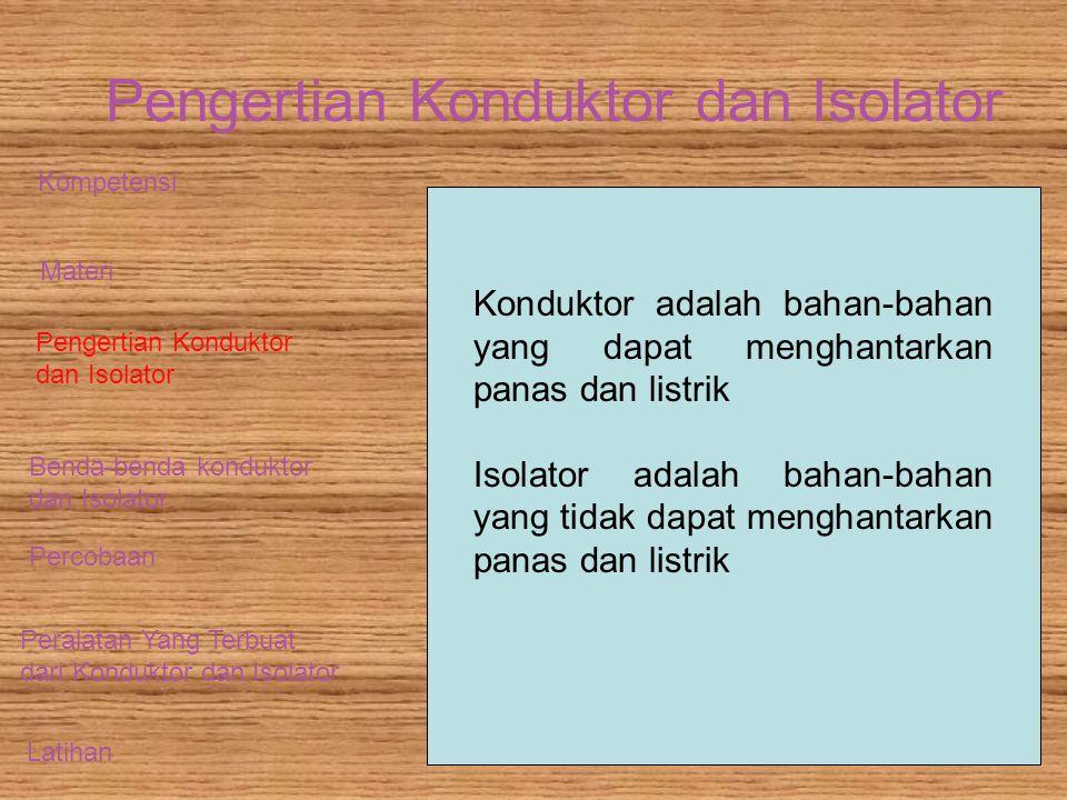 Pengertian Konduktor dan Isolator
