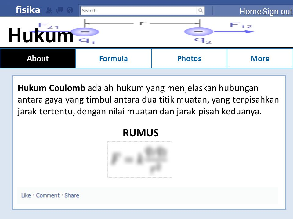 Home Sign out. Hukum Coulomb. About. Formula. Photos. More.