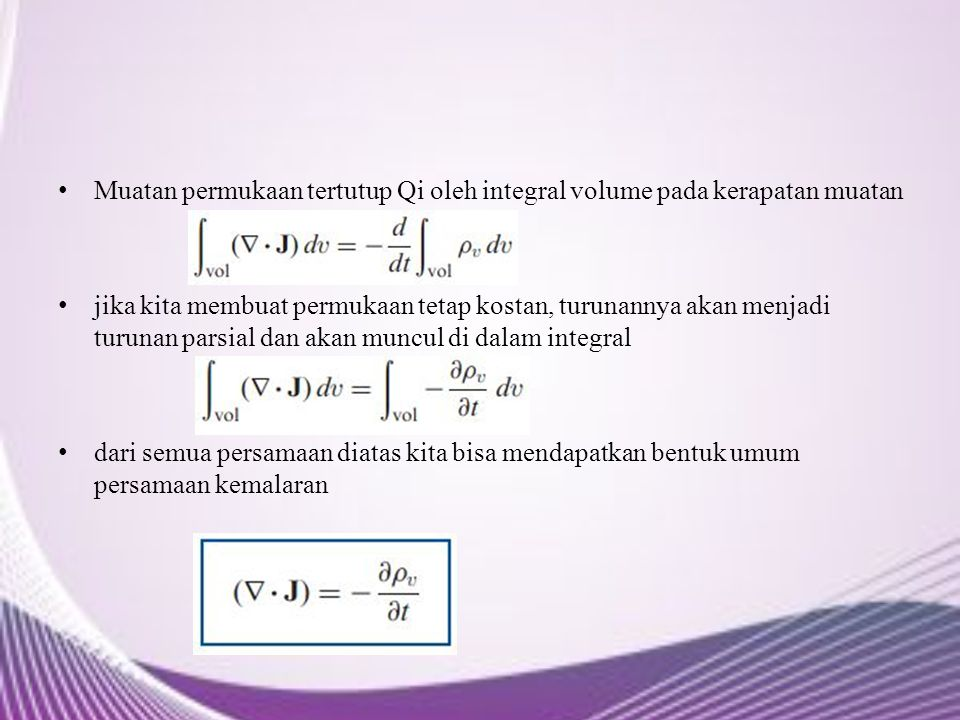 Muatan permukaan tertutup Qi oleh integral volume pada kerapatan muatan