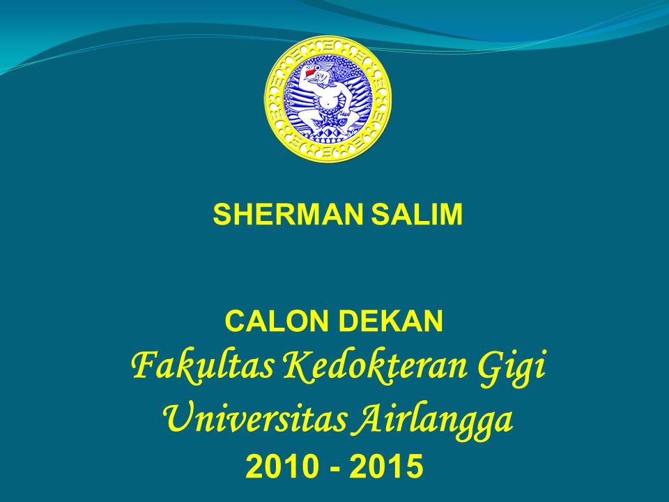 Fakultas Kedokteran Gigi Universitas Airlangga