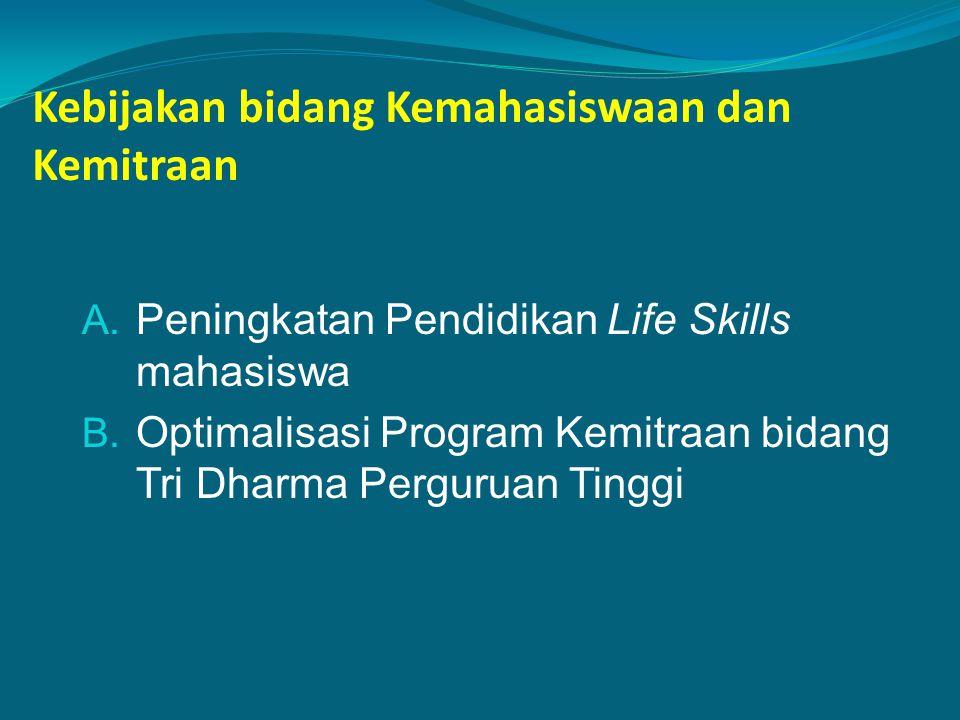 Kebijakan bidang Kemahasiswaan dan Kemitraan