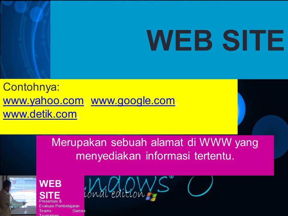 Merupakan sebuah alamat di WWW yang menyediakan informasi tertentu.