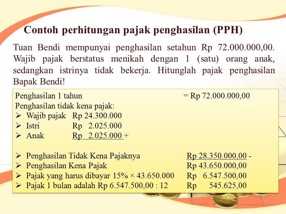 Contoh perhitungan pajak penghasilan (PPH)