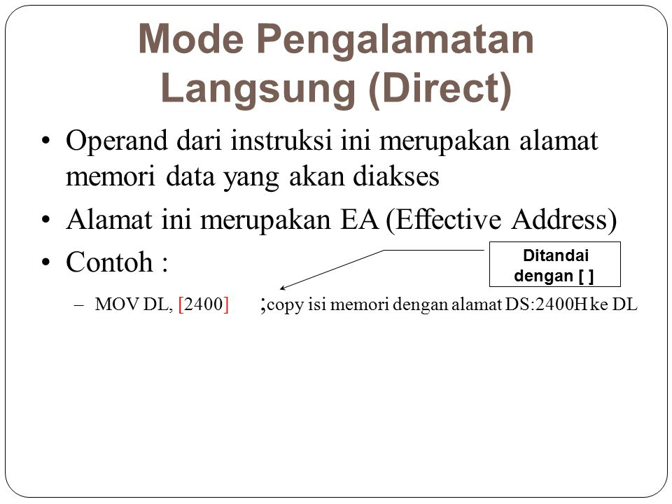 Mode Pengalamatan Langsung (Direct)