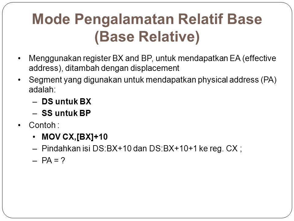 Mode Pengalamatan Relatif Base (Base Relative)