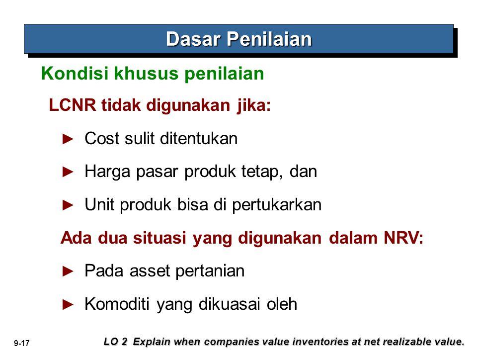 Dasar Penilaian Kondisi khusus penilaian LCNR tidak digunakan jika: