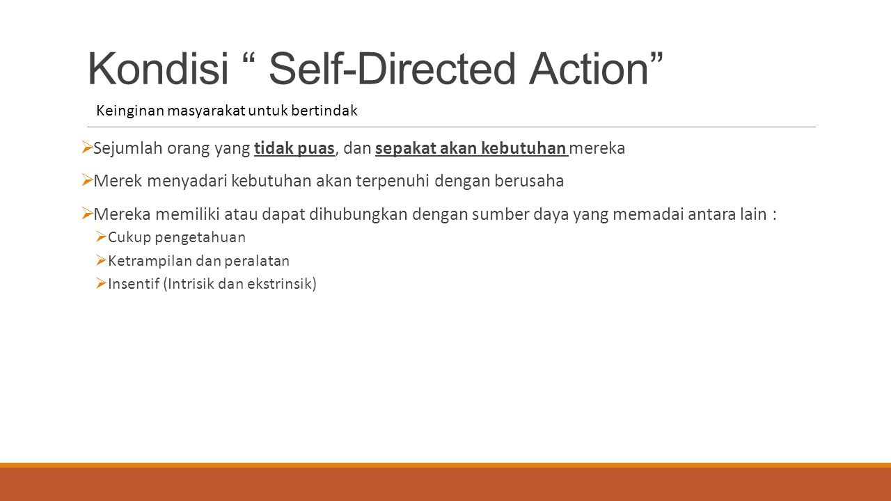 Kondisi Self-Directed Action