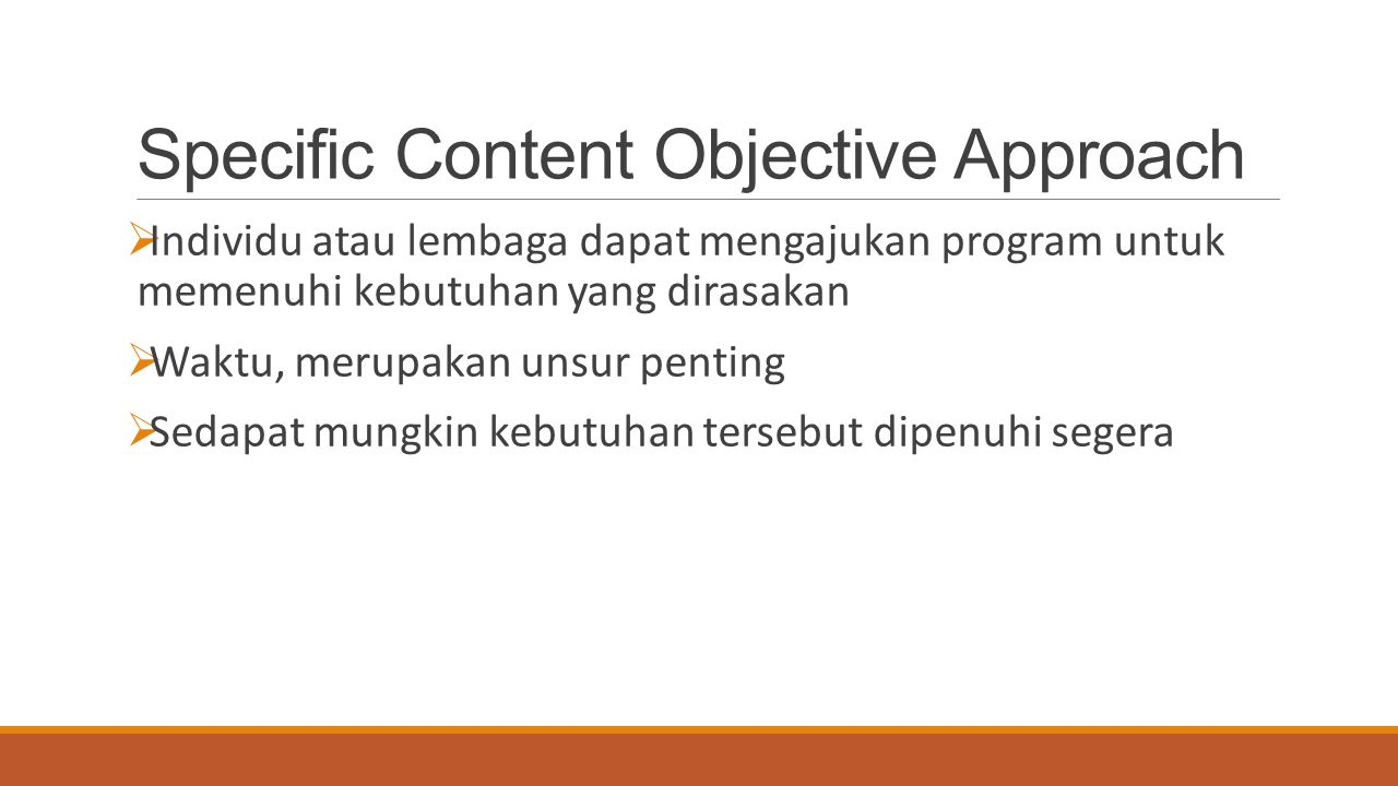 Specific Content Objective Approach