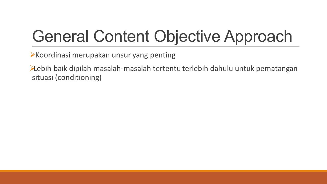 General Content Objective Approach