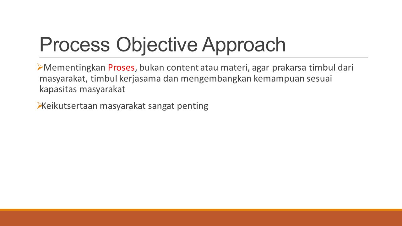 Process Objective Approach